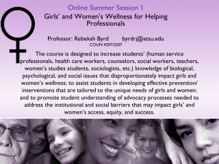 Online Summer Session 1  Girls' and Women's Wellness for Helping Professionals