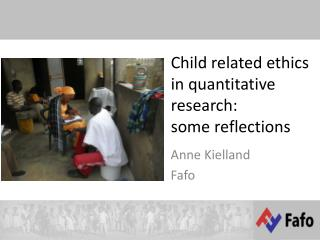 Child related ethics in  quantitative  research:  some reflections