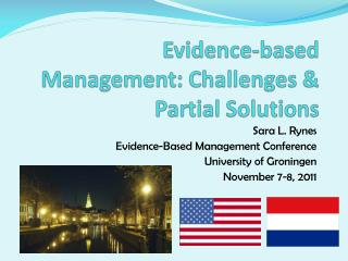 Evidence-based Management: Challenges & Partial Solutions