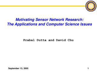 Motivating Sensor Network Research: The Applications and Computer Science Issues