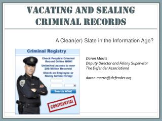 VACATING AND Sealing CRIMINAL records