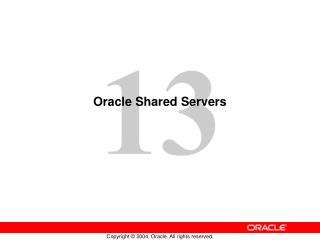 Oracle Shared Servers