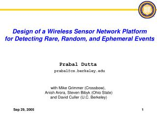 Design of a Wireless Sensor Network Platform for Detecting Rare, Random, and Ephemeral Events