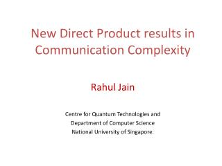 New Direct Product results in Communication Complexity