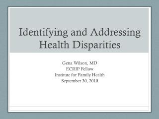 Identifying and Addressing Health Disparities