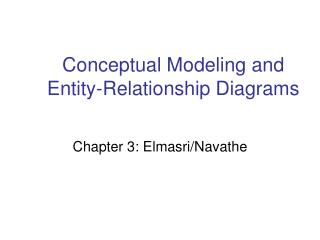 Conceptual Modeling and Entity-Relationship Diagrams