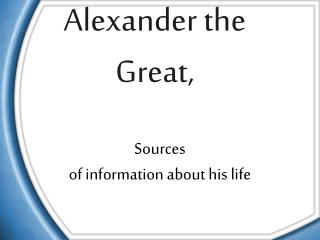 Alexander the Great,