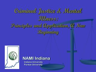 Criminal Justice & Mental Illness:   Principles and Application, A New Beginning