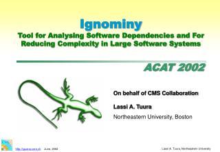 On behalf of CMS Collaboration Lassi A. Tuura Northeastern University, Boston