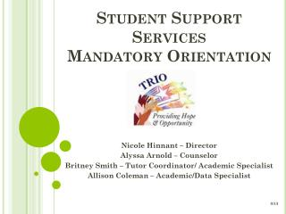 Student Support Services  Mandatory Orientation