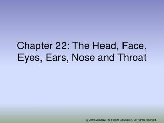 Chapter 22: The Head, Face, Eyes, Ears, Nose and Throat