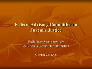 Federal Advisory Committee on Juvenile Justice