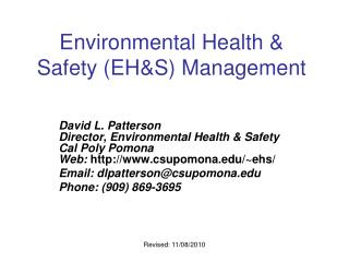 Environmental Health & Safety (EH&S) Management