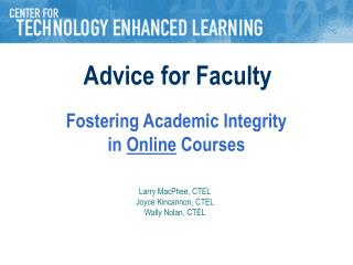 Fostering Academic Integrity in  Online  Courses