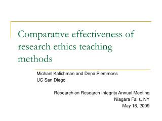 Comparative effectiveness of research ethics teaching methods