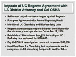 Impacts of UC Regents Agreement with  LA District Attorney and Cal OSHA