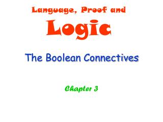 The Boolean Connectives