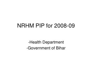 NRHM PIP for 2008-09