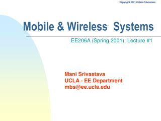 Mobile & Wireless  Systems