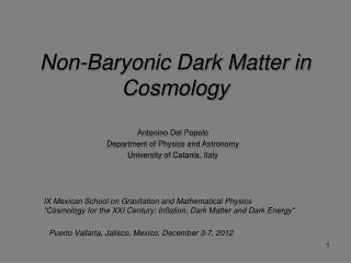 Non-Baryonic Dark Matter in Cosmology