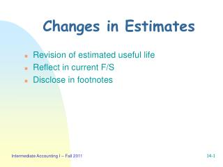 Changes in Estimates