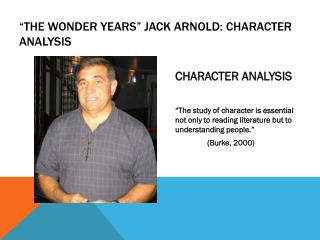 """""""The  Wonder years"""" Jack  arnold : character analysis"""