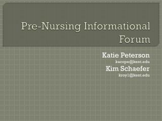 Pre-Nursing Informational Forum