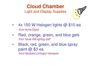 Cloud Chamber Light and Display Supplies