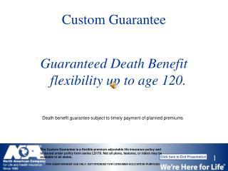 Custom Guarantee