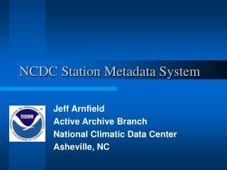 NCDC Station Metadata System