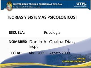 TEORIAS Y SISTEMAS PSICOLOGICOS I