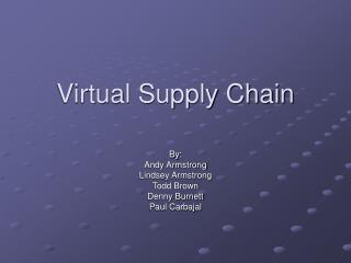 Virtual Supply Chain