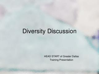 Diversity Discussion
