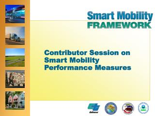 Contributor Session on Smart Mobility Performance Measures