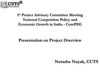 1 st  Project Advisory Committee Meeting National Competition Policy and
