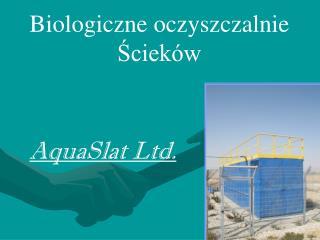 Biologiczne oczyszczalnie Ścieków