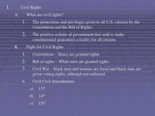 Civil Rights What are civil rights?�