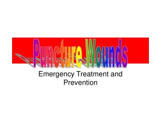 Emergency Treatment and Prevention