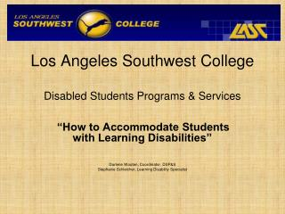Los Angeles Southwest College  Disabled Students Programs & Services