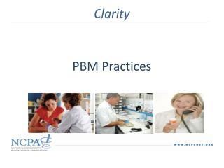 PBM Practices