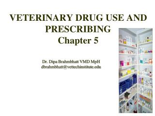 VETERINARY DRUG USE AND PRESCRIBING Chapter 5