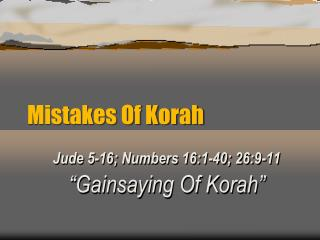 Mistakes Of Korah