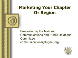 Marketing Your Chapter  Or Region