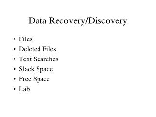 Data Recovery/Discovery