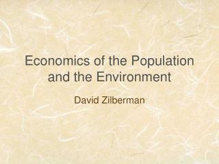 Economics of the Population and the Environment