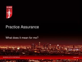 Practice Assurance