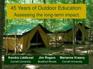 45 Years of Outdoor Education:  Assessing the long-term impact.