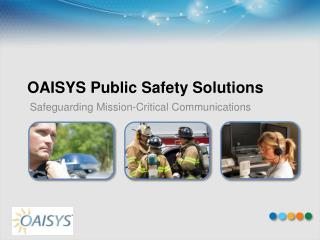 OAISYS Public Safety Solutions