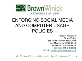 ENFORCING SOCIAL MEDIA AND COMPUTER USAGE POLICIES