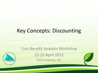 Key Concepts: Discounting